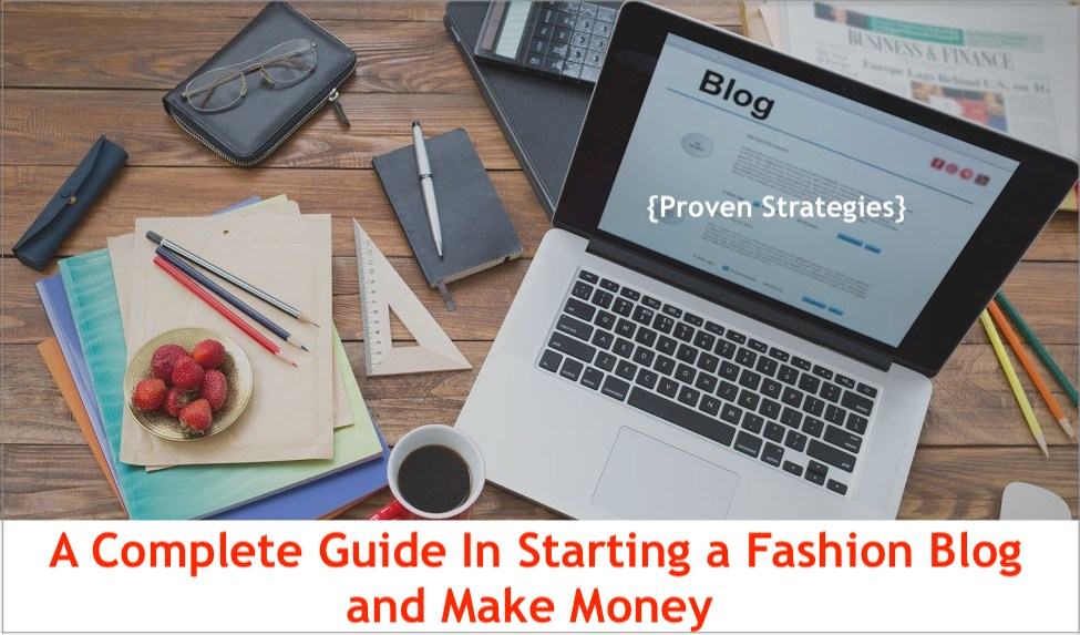 Starting a fashion blog and earn money
